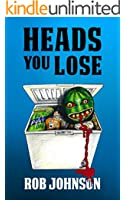 Heads You Lose (Lifting the Lid Book 2)