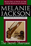 The Secret Staircase (A Wendover House Mystery Book 1)