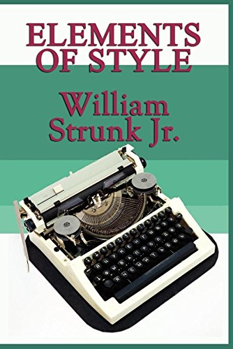 William Strunk Jr. - Elements of Style