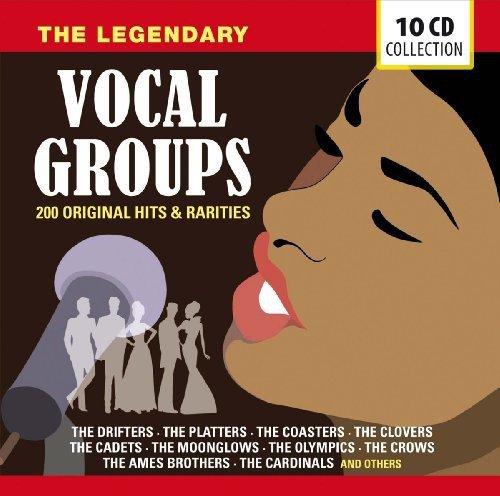 The Clovers - The Legendary Vocal Groups: 200 Original Hits & Rarities - Zortam Music