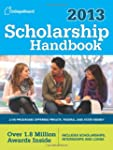 Scholarship Handbook 2013: All-New 16...