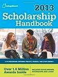 Scholarship Handbook 2013: All-New 16...