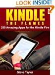 Kindle The Flames. 250 Amazing Apps f...