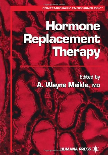 Hormone Replacement Therapy (Contemporary Endocrinology)