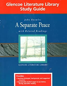 a separate peace  with related readings  glencoe a separate peace study guide answer key glencoe a separate peace study guide answers pdf