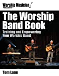 WORSHIP BAND BOOK - BOOK: TRAINING AN...