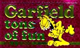 Garfield Tons of Fun (Garfield (Numbered Paperback)) (034540386X) by Davis, Jim