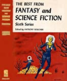 img - for The Best from Fantasy and Science Fiction : Sixth Series book / textbook / text book