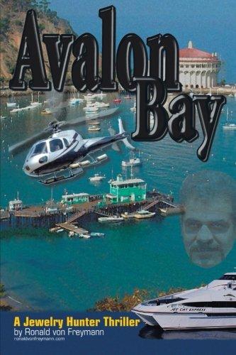 Avalon Bay: A Jewelry Hunter Thriller