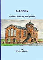 Allonby: A Short History and Guide, Peter Ostle