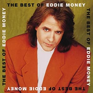 eddie money  songs list