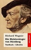 Die Meistersinger von Nürnberg (German Edition)