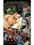 Kiss of Heat (Feline Breeds, Book Three)