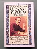 Early Verse by Rudyard Kipling 1879-1889: Unpublished, Uncollected, and Rarely Collected Poems (Oxford Paperbacks) (0192819895) by Kipling, Rudyard