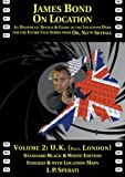 James Bond on Location Volume 2: U.K. (Excluding London) Standard Edition