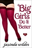 img - for Big Girls Do It Better (Book 1) book / textbook / text book