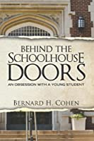 Behind The Schoolhouse Doors: An Obsession With a Young Student