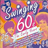 Swinging 60's - The Early Years Various Artists