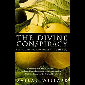 The Divine Conspiracy Audiobook