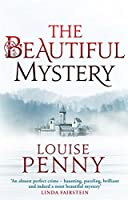 The Beautiful Mystery: Number 8 in series (Chief Inspector Gamache)