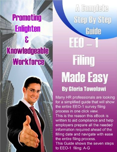 EEO-1 Filing Made Easy: A Complete Step by Step Guide PDF