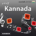 Rhythms Easy Kannada Audiobook by  EuroTalk Ltd Narrated by Jamie Stuart