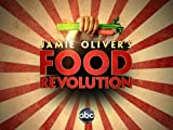 Jamie Oliver's Food Revolution Season 2