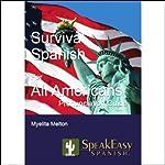 Survival Spanish for All Americans | Myelita Melton