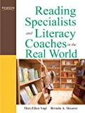 img - for Reading Specialists and Literacy Coaches in the Real World (3rd Edition) book / textbook / text book
