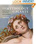 The Mythology of Plants: Botanical Lo...