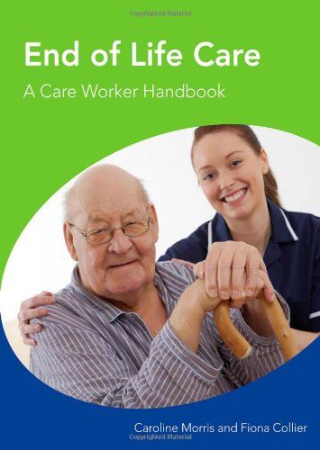 End of Life Care: A Care Worker Handbook