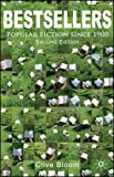 Bestsellers: Popular Fiction since 1900 (0230536891) by Bloom, Clive