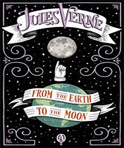 Jules Verne - From the Earth to the Moon: (illustrated)