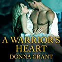 A Warrior's Heart: Shields Series, Book 5 (       UNABRIDGED) by Donna Grant Narrated by Antony Ferguson