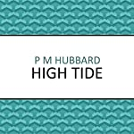 High Tide   P.M. Hubbard