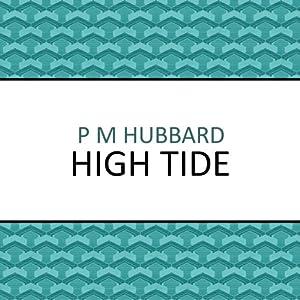 High Tide | [P.M. Hubbard]