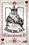 Dancing Jax - Zwischenspiel: Band 2