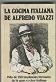 img - for La cocina italiana de Alfredo Viazzi book / textbook / text book