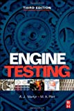 img - for Engine Testing: Theory and Practice by A. J. Martyr (2007-06-07) book / textbook / text book
