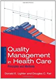 img - for Quality Management In Health Care: Principles And Methods by Donald Lighter (2004-02-24) book / textbook / text book