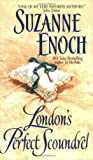 Suzanne Enoch London's Perfect Scoundrel: Lessons in Love