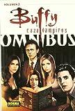 Buffy caza vampiros 3 Omnibus / Buffy the Vampire Slayer 3 Omnibus (Spanish Edition) (8498479576) by Watson, Andi