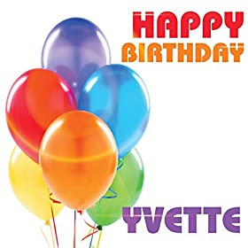 Amazon.com: Happy Birthday Yvette: The Birthday Crew: MP3 Downloads