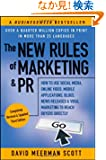 The New Rules of Marketing &amp; PR: How to Use Social Media, Online Video, Mobile Applications, Blogs, News Releases, and Vir...