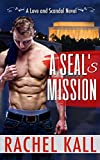 A SEAL's Mission (Love and Scandal Book 2)