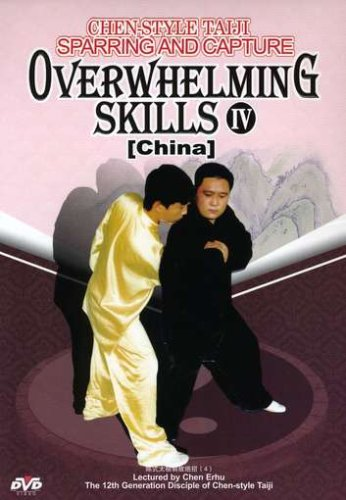 Cover art for  Chen-Style Taiji Sparring & Capture- Overwhelming Skills IV