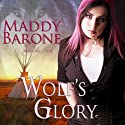 Wolf's Glory: After the Crash, Book 2 (       UNABRIDGED) by Maddy Barone Narrated by Clementine Cage