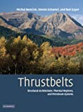 Thrustbelts: Structural Architecture, Thermal Regimes and Petroleum Systems