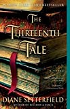 The Thirteenth Tale: A Novel by Setterfield, Diane (2007) Paperback