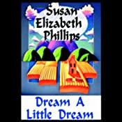Dream a Little Dream | Susan Elizabeth Phillips